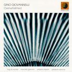 Gino Giovannelli - Overwhelmed - Marcello Giannini